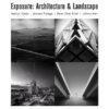 Exposure: Landscape & Architecture